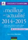 Le meilleur de l'actualité 2014-2015 : Concours et examens 2015