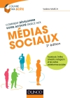 Comment développer votre activité grâce aux médias sociaux : Facebook, Twitter, LinkedIn, Instagram et les autres plateformes sociales