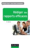 Rédiger des rapports efficaces : Rapports d'activité - Rapports de stage - Rapports de projets - Rapports d'étude
