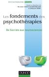 Les fondements des psychothérapies : De Socrate aux neurosciences