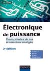 Electronique de puissance : Cours, études de cas et exercices corrigés