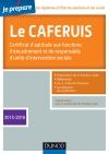 Je prépare le CAFERUIS : Certificat d'aptitude aux fonctions d'encadrement et de responsable d'unité d'intervention sociale