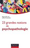 23 grandes notions de psychopathologie : Enfant, adolescent, adulte