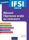 IFSI 2016 Réussir l'épreuve orale aux concours infimiers