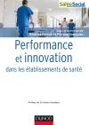 Performance et innovation dans les établissements de santé