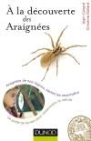 A la découverte des Araignées : Araignées de nos régions, sachez les reconnaître