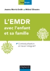 L'EMDR avec l'enfant et sa famille : Contextualisation et travail intégratif