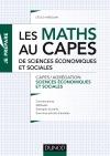 Les maths au CAPES de Sciences économiques et sociales : Capes/Agrégation Sciences économiques et sociales