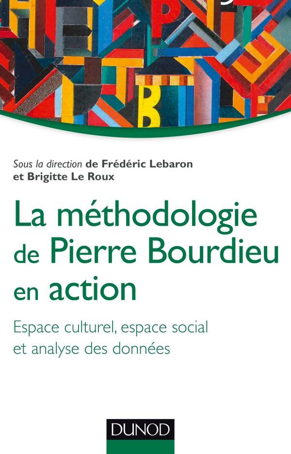 La m?thodologie de Pierre Bourdieu en action