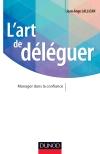 L'art de déléguer : Manager dans la confiance