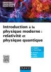 Introduction à la physique moderne : Relativité et physique quantique