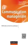 La communication managériale : Méthodes et bonnes pratiques