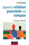 Quand la relation parentale est rompue : Dysparentalité extrême et projets de vie pour l'enfant