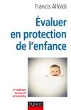 Évaluer en protection de l'enfance : Théorie et méthode