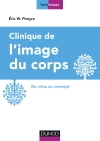 Clinique de l'image du corps : Du vécu au concept