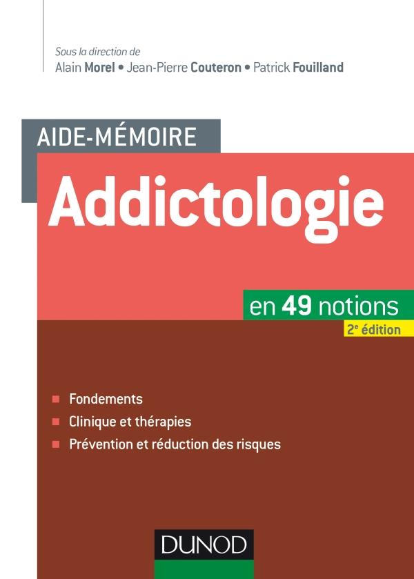 Aide-m?moire - Addictologie - 2e ?d.