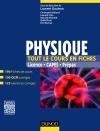 Physique - Tout le cours en fiches : 190 fiches de cours, 100 QCM corrigés, 125 exercices corrigés