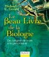 Le Beau Livre de la biologie : De l'origine de la vie à la génomique