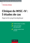 Clinique du WISC-IV: 5 études de cas : Approche psychanalytique