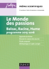 Le monde des passions Prépas scientifiques Programme 2015-2016 : Balzac, Racine, Hume