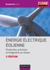 Énergie électrique éolienne : Production, prévision et intégration au réseau