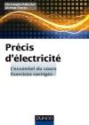 Précis d'Electricité : L'essentiel du cours, exercices corrigés