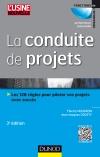 La conduite de projets : Les 126 règles pour piloter vos projets avec succès