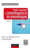 Petit manuel d'intelligence économique : Gérer ses données à l'ère de Big Brother