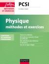 Physique Méthodes et exercices PCSI : Conforme au nouveau programme