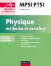 Physique Méthodes et Exercices MPSI-PTSI : conforme au nouveau programme