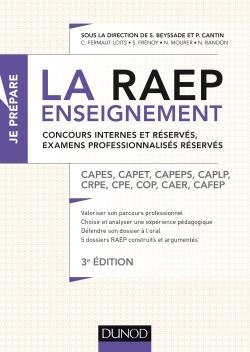 La Raep enseignement - Concours internes et réservés, examens professionnalisés réservés CAPES, CAPET, CAPEPS, CAPLP, CRPE, CPE, COP, CAER, CAFEP