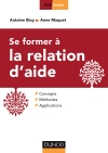 Se former à la relation d'aide : Concepts, méthodes, applications