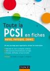 Toute la PCSI en fiches : Maths, Physique, Chimie