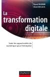La transformation digitale : Saisir les opportunités du numérique pour l'entreprise