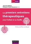Les premiers entretiens thérapeutiques : avec l'enfant et sa famille