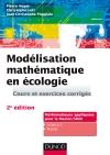 Modélisation mathématique en écologie : Cours et exercices corrigés