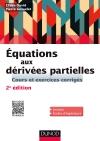 Equations aux dérivées partielles : Cours et exercices corrigés