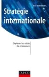 Stratégie internationale : Explorer les relais de croissance