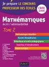 Mathématiques. Professeur des écoles. Ecrit admissibilité. CRPE 2016 : TOME 2