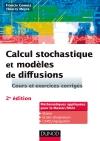 Calcul stochastique et modèles de diffusions