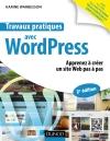 Travaux pratiques avec WordPress : Apprenez à créer un site Web pas à pas