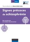 Signes précoces des schizophrénies