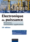 Electronique de puissance : Structures, commandes, applications