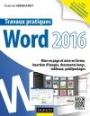 Travaux pratiques avec Word 2016 : Mise en page et mise en forme, insertion d'images, documents longs, tableaux, publipostages