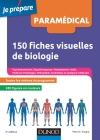 150 fiches visuelles de biologie : Concours AS, AP, Kiné, Psychomotricien, Manipulateur radio, Ergothérapeute, Pédicure-podologue...