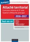 Attaché territorial 2016-2017 - Concours interne et 3e voie : Tout-en-un