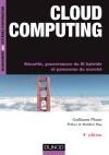 Cloud computing : Sécurité, gouvernance du SI hybride et panorama du marché