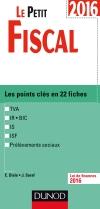 Le Petit Fiscal 2016 : Les points clés en 22 fiches