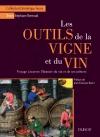 Les outils de la vigne et du vin : Voyage à travers l'histoire du vin et de ses métiers