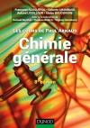 Les cours de Paul Arnaud - Chimie générale : Cours avec 330 questions et exercices corrigés et 200 QCM
